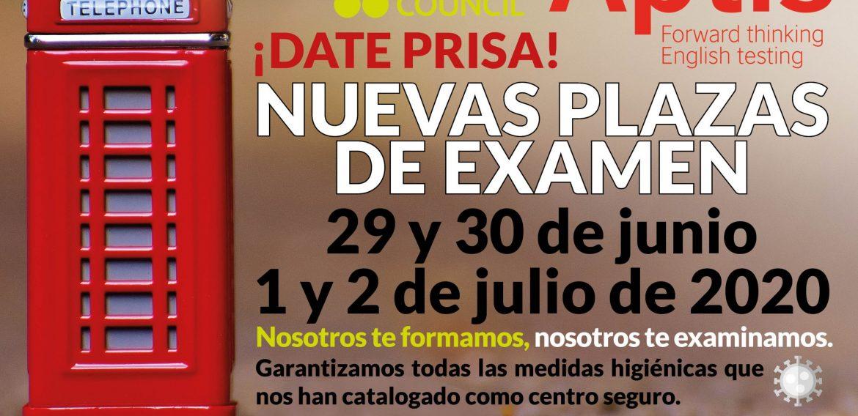 NUEVAS PLAZAS DE EXAMEN APTIS 9 y 30 de junio 1 y 2 de julio de 2020