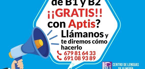 ¿Quieres tu título de B1 y B2 ¡¡GRATIS!! con Aptis?